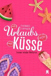 Cover Urlaubsküsse - Liebesroman