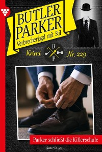 Cover Butler Parker 229 – Kriminalroman