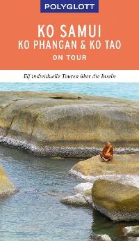 Cover POLYGLOTT on tour Reiseführer Ko Samui, Ko Phangan & Ko Tao