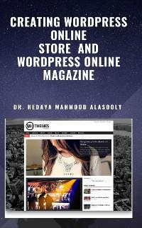 Cover Creating Wordpress Online Store  and Wordpress Online Magazine