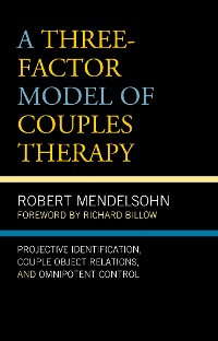 Cover A Three-Factor Model of Couples Therapy