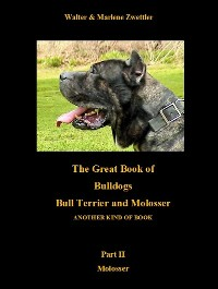 Cover The Great Book Of Bulldogs Bull Terrier and Molosser