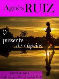 Cover O presente de nupcias