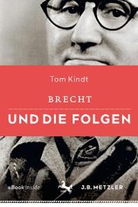 Cover Brecht und die Folgen