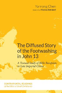Cover The Diffused Story of the Footwashing in John 13