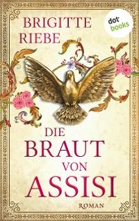 Cover Die Braut von Assisi