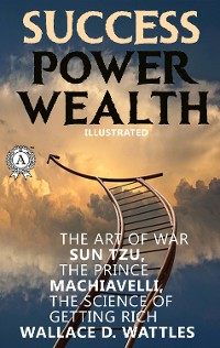 Cover Success. Power. Wealth (Illustrated)