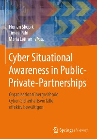Cover Cyber Situational Awareness in Public-Private-Partnerships