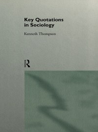 Cover Key Quotations in Sociology