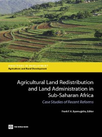Cover Agricultural Land Redistribution and Land Administration in Sub-Saharan Africa