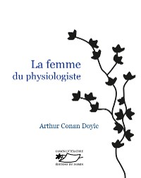 Cover La Femme du physiologiste