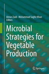 Cover Microbial Strategies for Vegetable Production