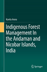 Cover Indigenous Forest Management In the Andaman and Nicobar Islands, India