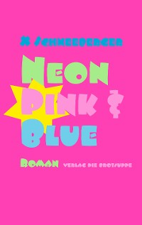 Cover Neon Pink & Blue