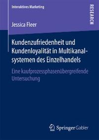 Cover Kundenzufriedenheit und Kundenloyalität in Multikanalsystemen des Einzelhandels
