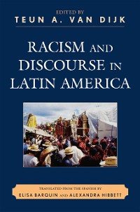 Cover Racism and Discourse in Latin America