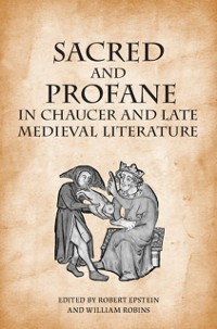 Cover Sacred and Profane in Chaucer and Late Medieval Literature