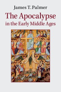 Cover Apocalypse in the Early Middle Ages