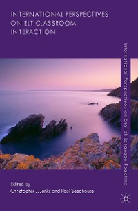 Cover International Perspectives on ELT Classroom Interaction