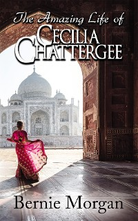 Cover The Amazing Life of Cecilia Chattergee