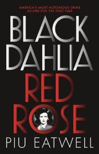 Cover Black Dahlia, Red Rose