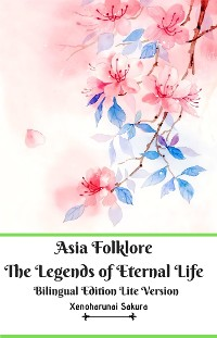 Cover Asia Folklore The Legends of Eternal Life Bilingual Edition Lite Version