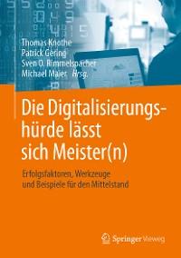 Cover Die Digitalisierungshürde lässt sich Meister(n)