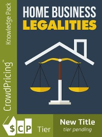 Cover Home Businesses Legalities
