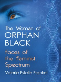 Cover The Women of Orphan Black