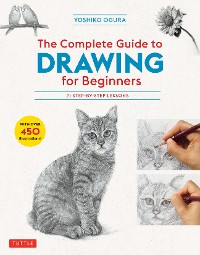 Cover The Complete Guide to Drawing for Beginners