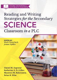 Cover Reading and Writing Strategies for the Secondary Science Classroom in a PLC at Work®