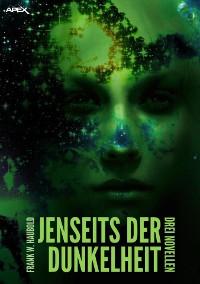 Cover JENSEITS DER DUNKELHEIT