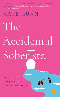 Cover The Accidental Soberista