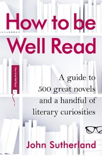 Cover How to be Well Read