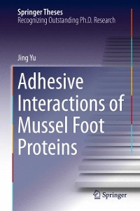 Cover Adhesive Interactions of Mussel Foot Proteins