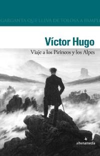 Cover Viaje a los Pirineos y los Alpes