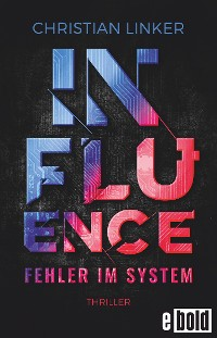 Cover Influence – Fehler im System