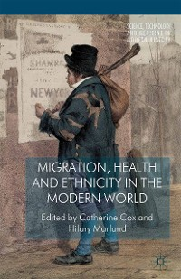 Cover Migration, Health and Ethnicity in the Modern World