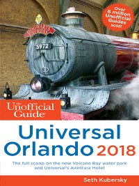 Cover The Unofficial Guide to Universal Orlando 2018