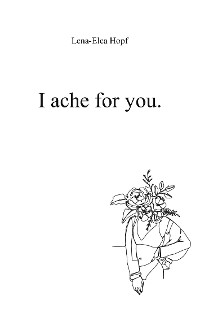 Cover I ache for you