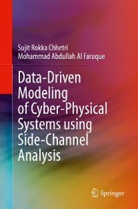 Cover Data-Driven Modeling of Cyber-Physical Systems using Side-Channel Analysis