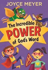 Cover Incredible Power of God's Word