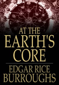 Cover At the Earth's Core