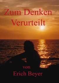 Cover Zum Denken verurteilt