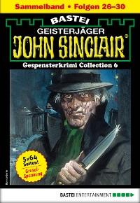 Cover John Sinclair Gespensterkrimi Collection 6 - Horror-Serie