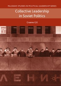 Cover Collective Leadership in Soviet Politics