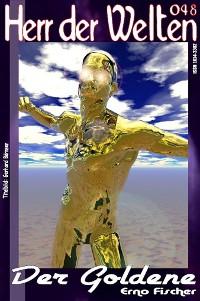 Cover HERR DER WELTEN 048: Der Goldene