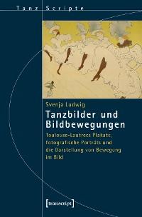 Cover Tanzbilder und Bildbewegungen