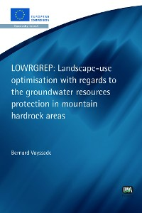 Cover Landscape-use optimisation with regards to the groundwater resources protection in mountain hardrock areas