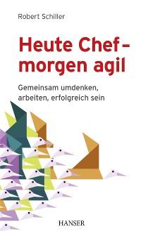 Cover Heute Chef - morgen agil